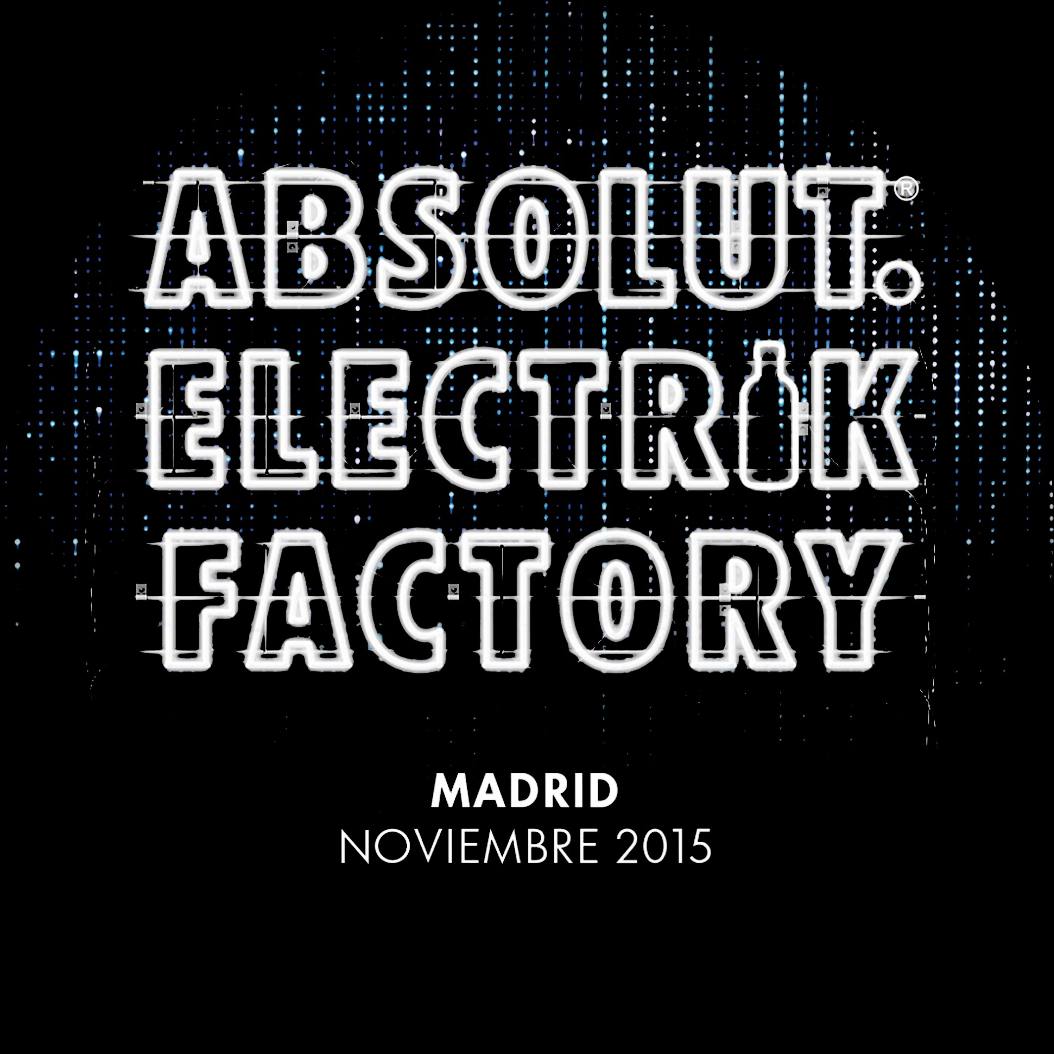 Absolut Elektric Factory Madrid